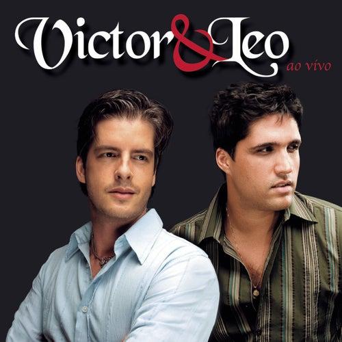 Victor & Leo - Ao Vivo by Victor & Leo