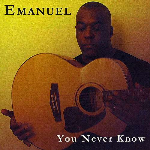 You Never Know de Emanuel