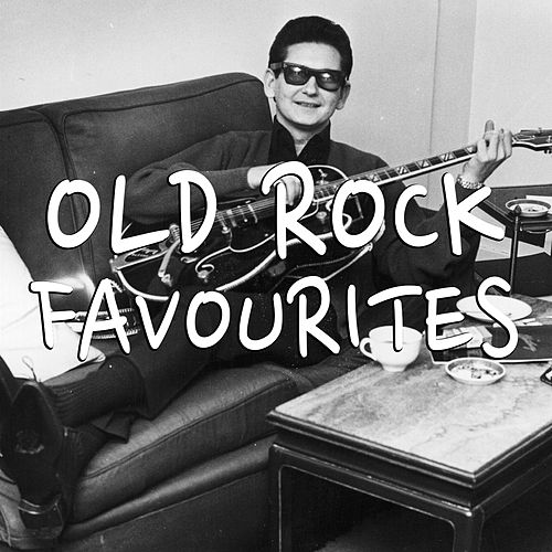 Old Rock Favourites by Various Artists