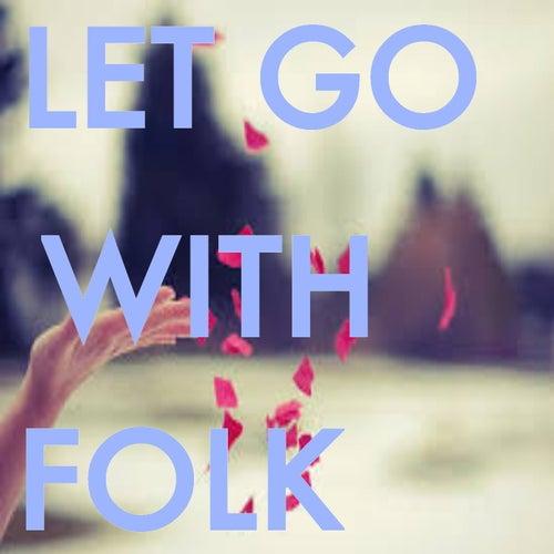 Let Go With Folk de Various Artists