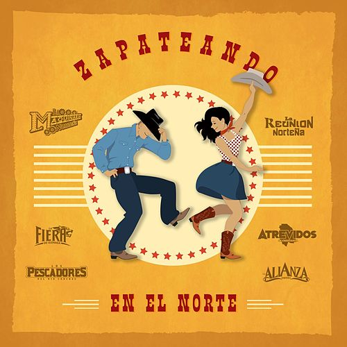 Zapateando en el Norte by Various Artists
