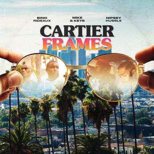 Cartier Frames (feat. Nipsey Hussle) by Bino Rideaux