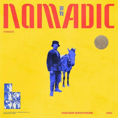 Nomadic (feat. Joji) von Higher Brothers