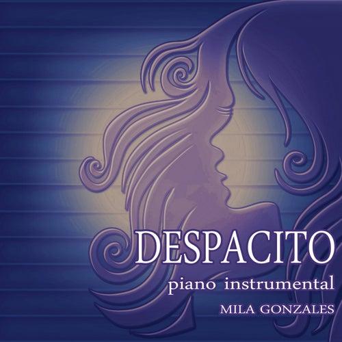 Despacito (Piano Instrumental) de Mila Gonzales