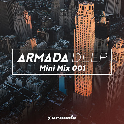Armada Deep (Mini Mix 001) - Armada Music von Various Artists