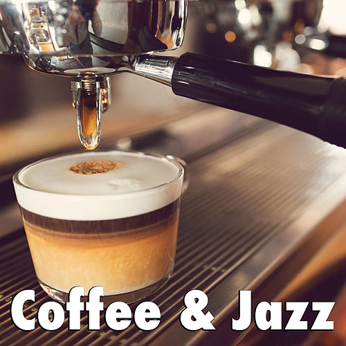 Coffee & Jazz von Various Artists
