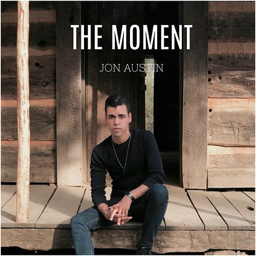 The Moment by Jon Austin