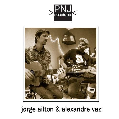 PNJ Sessions: Jorge Ailton & Marcelo Vaz de Jorge Ailton and Marcelo Vaz