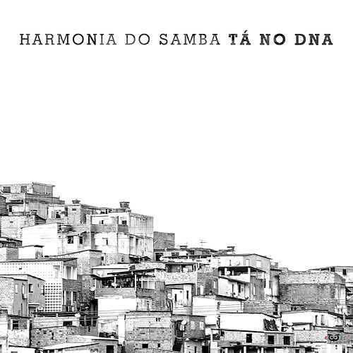 Tà No DNA de Harmonia Do Samba
