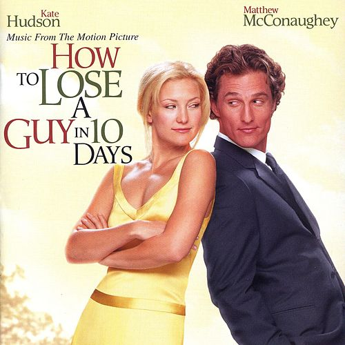 How To Lose A Guy In 10 Days by Various Artists