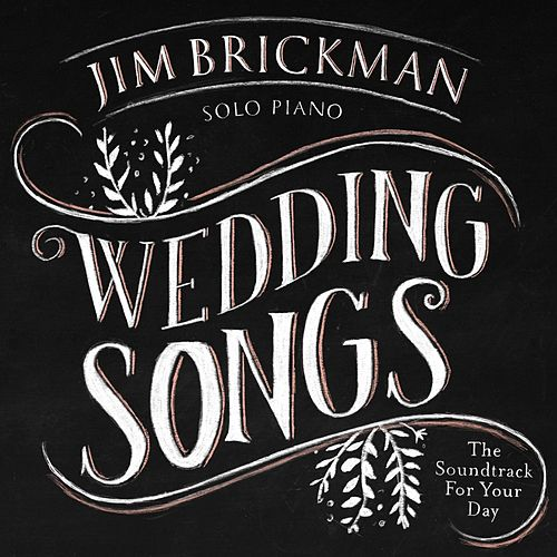 Wedding Songs: Soundtrack for Your Day de Jim Brickman