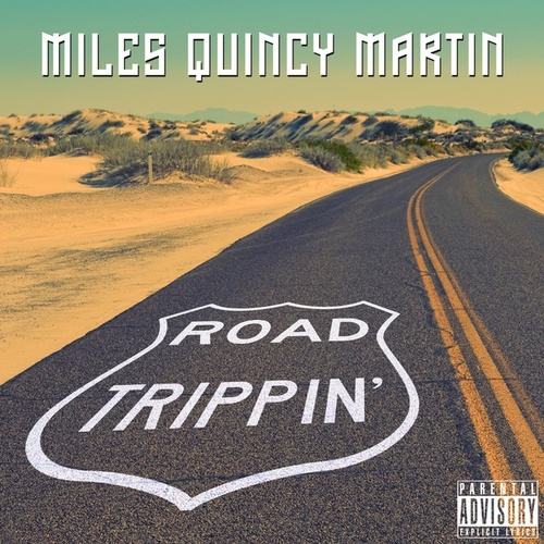 Road Trippin' de Miles Quincy Martin : Napster