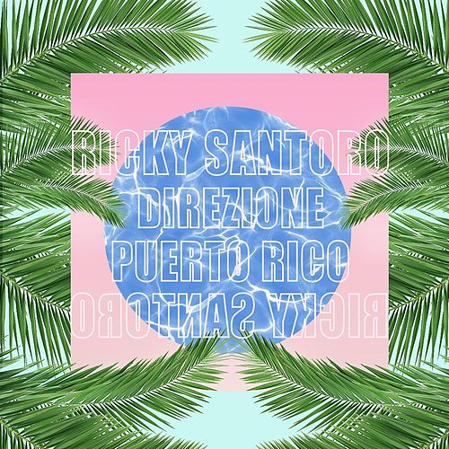 Direzione Puerto Rico de Ricky Santoro