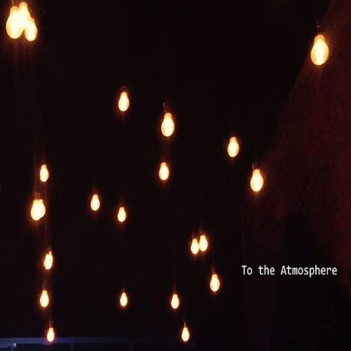 To the Atmosphere de Nick Sherwin