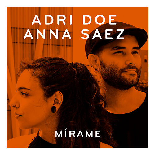 Mírame by Adri Doe