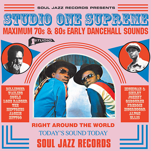Soul Jazz Records Presents STUDIO ONE Supreme: Maximum 70s and 80s Early Dancehall Sounds de Various Artists