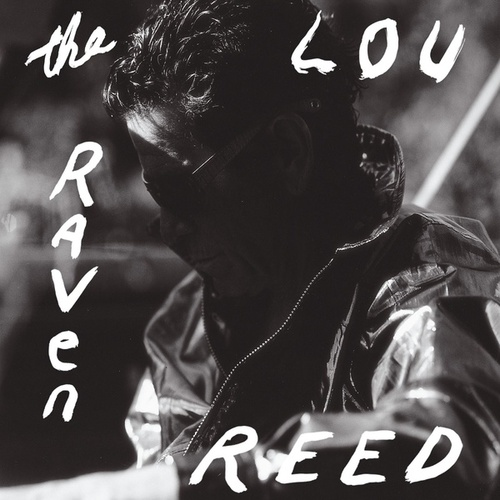 The Raven [Limited Edition] de Lou Reed