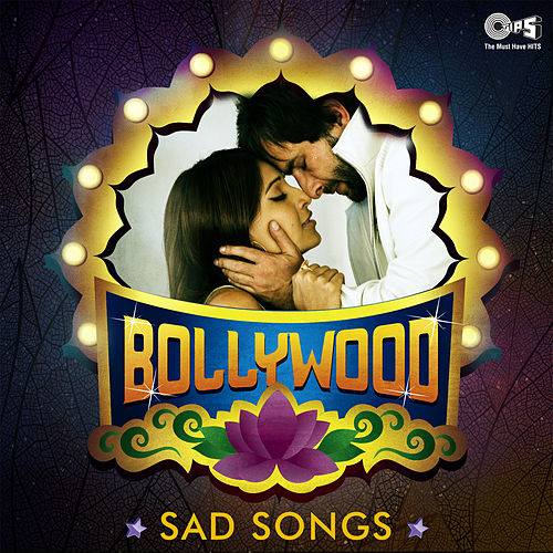 Bollywood Sad Songs von Various Artists
