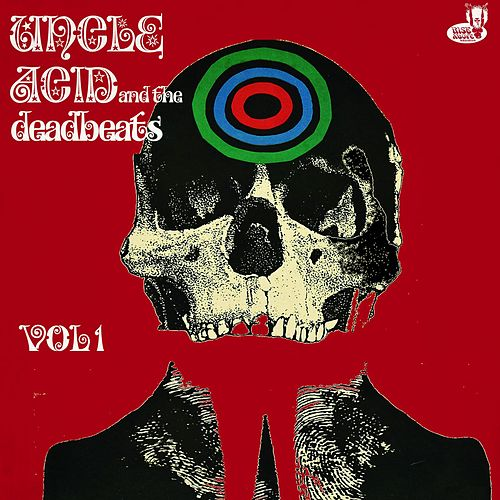 Vol. 1 de Uncle Acid & The Deadbeats