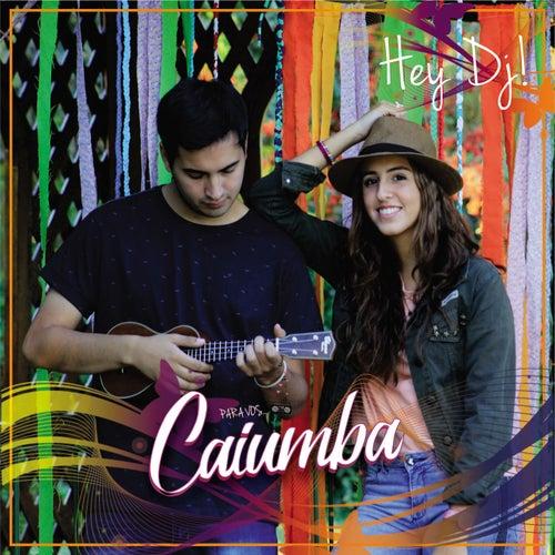 Hey DJ de Caiumba