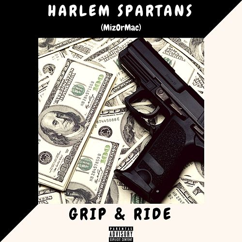 Grip & Ride by Harlem Spartans