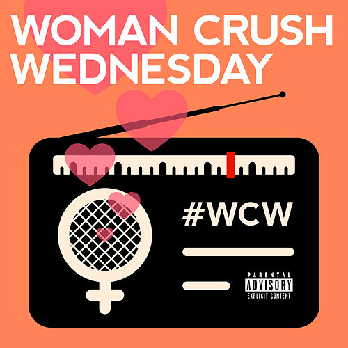 Woman Crush Wednesday von Various Artists