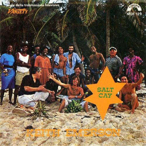 Salt Cay (Colonna sonora originale della trasmissione TV 'Variety') de Keith Emerson