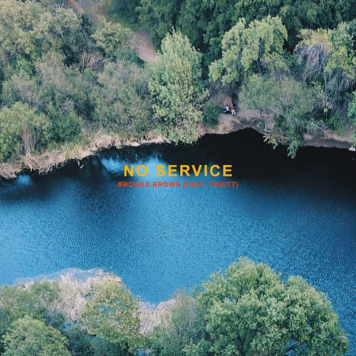 No Service by Brooks Brown