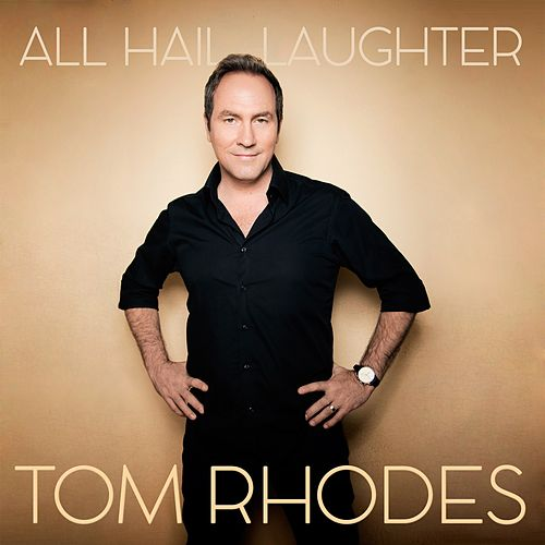 All Hail Laughter de Tom Rhodes