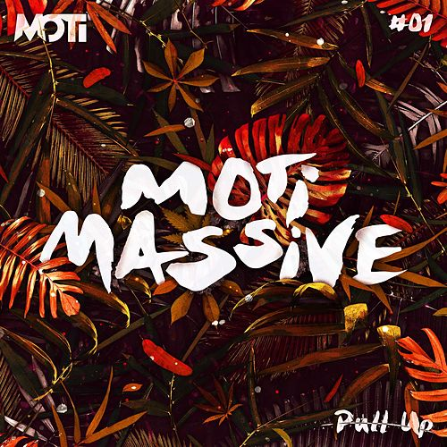 Pull Up by MOTi