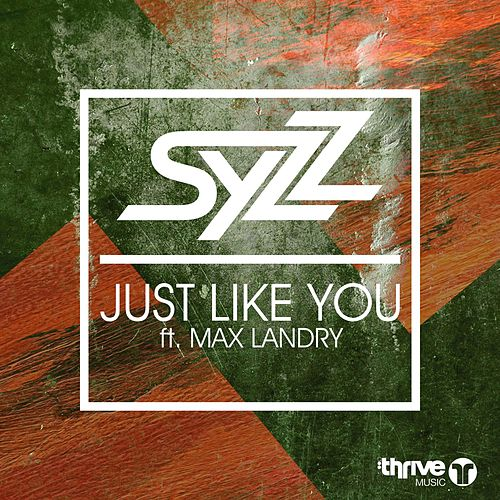 Just Like You de Syzz