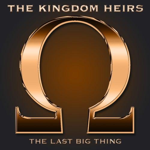 The Last Big Thing by Kingdom Heirs