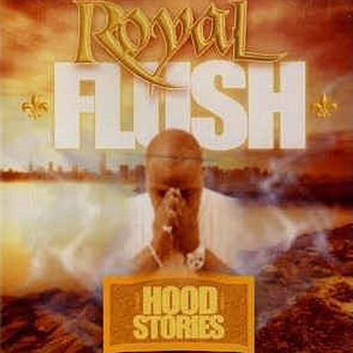 Hood Stories de Royal Flush