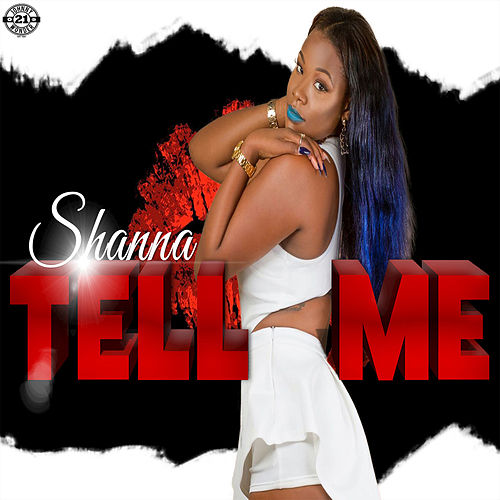 Tell Me by Shanna