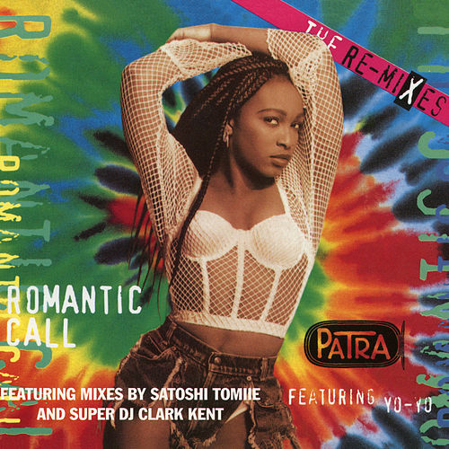 Romantic Call (The Remixes) de Patra
