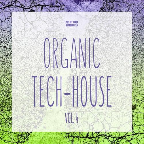 Organic Tech-House, Vol. 4 by Various Artists