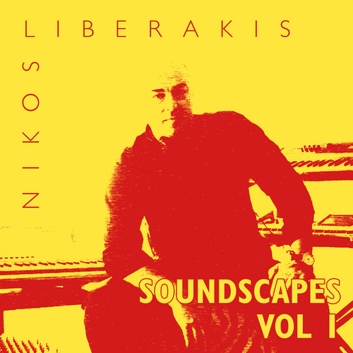 Soundscapes, Vol. 1 by Nikos Liberakis