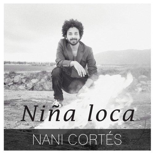 Niña Loca de Nani Cortés