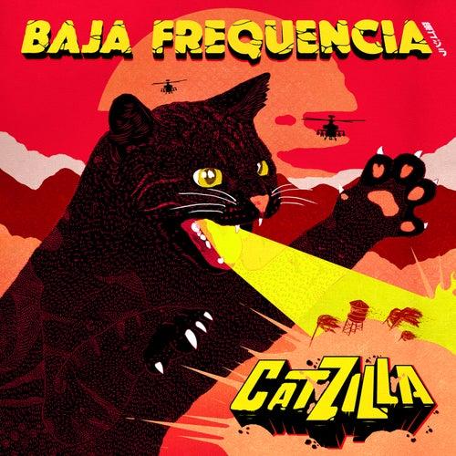 Catzilla de Baja Frequencia