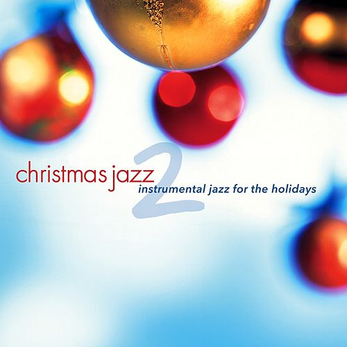 Christmas Jazz 2 van Various Artists