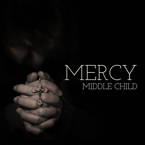 Mercy by middle child