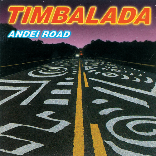 Andei Road by Timbalada