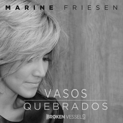 Vasos Quebrados (Broken Vessels) de Marine Friesen