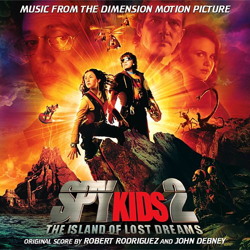 Spy Kids 2 (Original Motion Picture Soundtrack) van John Debney