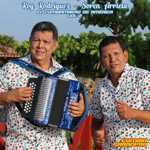 El Cumbiambero de América (Vol. 2) by Roy Rodriguez