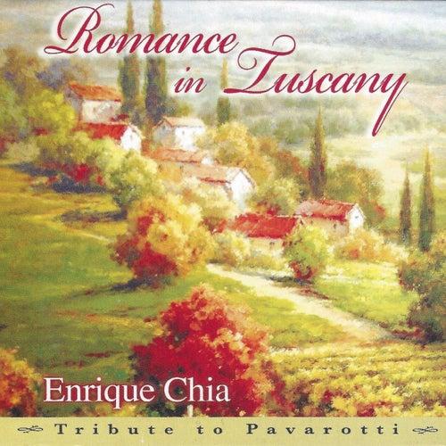 Romance in Tuscany: A Tribute to Pavarotti von Enrique Chia