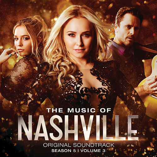 The Music Of Nashville Original Soundtrack Season 5 Volume 3 von Nashville Cast