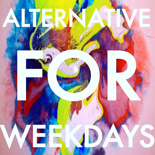 Alternative For Weekdays de Various Artists