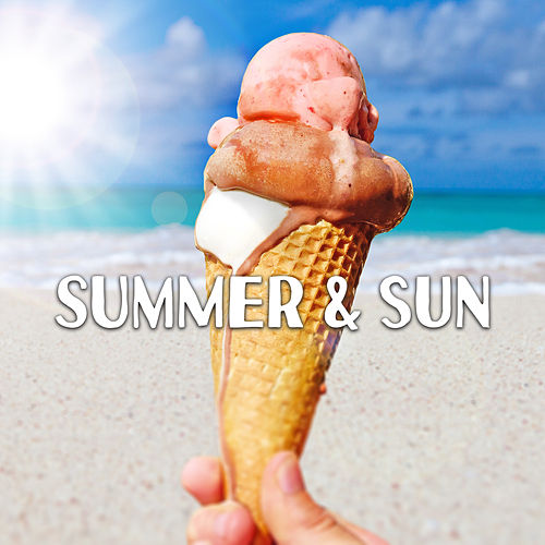 Summer & Sun – Sunset Chill Out, Ibiza Lounge, Stress Relief, Summer Beats, Deep Relax, Beach Lounge, Holiday Vibes von Ibiza Chill Out