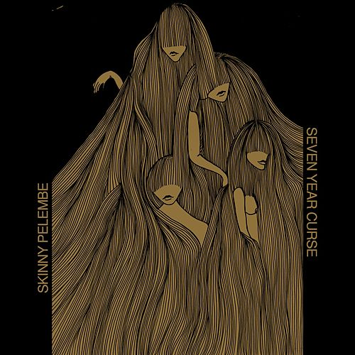Seven Year Curse - EP by Skinny Pelembe